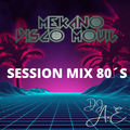 Session Mix 80´S - Dj AvE Mekano_DM