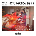 Stil Takeover #3