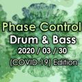 Drum & Bass Mix (COVID-19 Edition #2) 2020.03.30