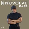 DJ EZ presents NUVOLVE radio 056