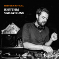 Mister Critical - Rhythm Variations