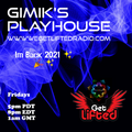 GiMiK'S PlayHouse  I'm Back !!   Played One WGLR 1-15 -21
