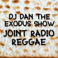 Joint Radio mix #139 - DJ DAN Reggae vibes show - Exodus