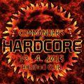 DJ DANO - COMMANDERS OF HARDCORE / HOODOO CLUB / 19. 4. 2013