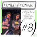 Puneh & Punani #8 w/ Crille & Tamalt + Spoke (29.04.21)