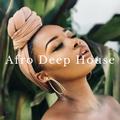 Afro Deep House Mix 2021.09.22
