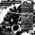 Selective Listening w/ Jacob Easing: 27 October '19