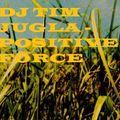 DJ Tim Jugla - Positive Force