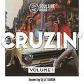 SOULSIDE RADIO CRUZIN - VOL.1 (Hosted by Dj Le Baron)