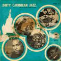 066° DIRTY CARIBBEAN JAZZ Vol.04 - selected by Les Mains Noires
