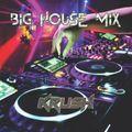 Big House Mix