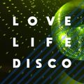 GET UP - GET DOWN_LOVE LIFE DISCO in the MIX