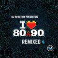 80's & 90's remixed 4