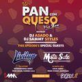 The Pan Con Queso Mixshow - Season 2 - Episode 4 feat. Dj's Sammy Styles, Livitup & Mista Sidz