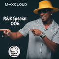 R&B Special 006 // Instagram: @djcwarbs