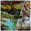 Roots Travel #91 hosted by sista Ahmes www.rastfm.com 27 05 2019