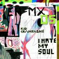 (ÉH-MX_05) Kid Champagne: I Hate My Soul