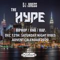 #TheHype Advent Calendar - Dec 12th: Saturday Night Vibes - @DJ_Jukess