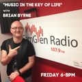 Music in the key of life with Brian Byrne - 30th April 2021