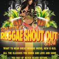 The Reggae Shout Out Birthday Show - August  21 2020 www.fantasyradio.stream