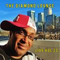 The Diamond Lounge London Live Vol 22