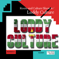 Roots and Culture show 01 w/ Loddy Culture / 13-02-21