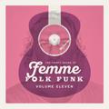 The Trippy Sound of Femme Folk Funk Vol 11