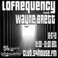 Lofrequency With Wayne Brett 10-07-21