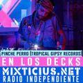 El Pinche Perro - Electro Tropical & Balkan - 100% Vinyls - en los decks de Radio Mixticius (Bogotà)