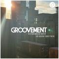 Groovement: So Good Together [Reform Radio #24]