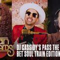 04 ... 01-2021 ... DJ Cassidy's Pass The Mic ... BET Soul Train Edition ... 11-2020