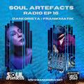 SOULArtefacts Radio EP 16 Ft. Dani Orieta