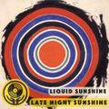 Late Night Sunshine #2 - Liquid Sunshine @ 2XX FM - Show #156 - 23-09-2021