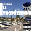 DJ Fry presents: La Tropézienne