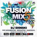 Fusion Mix Vol 5 [Pop Moombahton, Reggaeton, Dancehall, Afrobeat]
