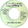 John Eden - Shaggy & Big Yard rough mix 2007