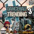 Dance Hall Trending 3