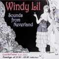 Windy Lil - The Sounds from Neverland - 23 February 2021