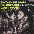 Beyond The Inner Journey #13 - Guest Mix by Chen Her