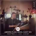 Ground Plane Ariel Guest Mix - 30.07.2021