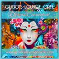 Guido's Lounge Cafe Broadcast 0322 Oriental Connection (20180504)