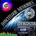 DANCEFLOOR MEMORIES VOL.1  ( By DJ Kosta )