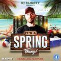 Spring 2021 // R&B, Hip Hop, Dancehall, Afro, U.K., Dance & Drill // Instagram: @djblighty