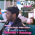 Weird Rap Radio Show #9 (by SKECH185 & Duncecap)