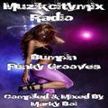Marky Boi - Muzikcitymix Radio - Bumpin Funky Grooves