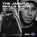 The Jaguar Skills Show w/ Krafty Kuts - 19/03/21