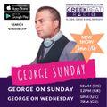 GEORGE SUNDAY ON SUNDAY (BRAND NEW SHOW) - SHOW 1 07.03.21
