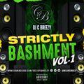 Strictly Bashment Vol.1