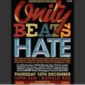 Live@Unity Beats Hate 10/12/15