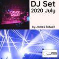 DJ Set 2020 July by James Bidwell